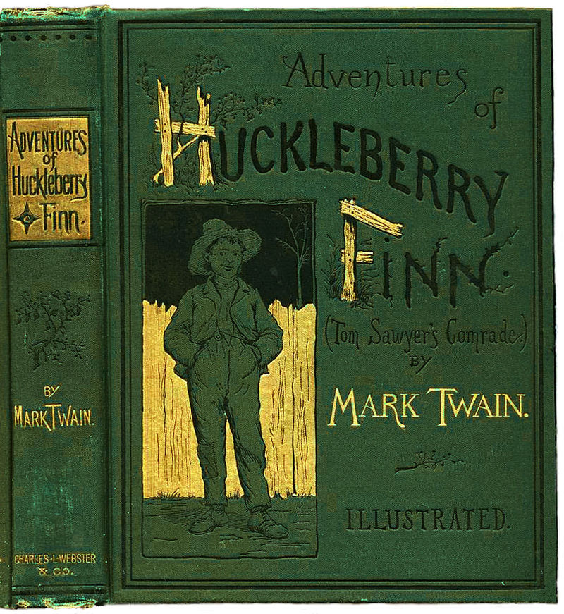 ADVENTURES OF HUCKLEBERRY FINN, by Mark Twain.