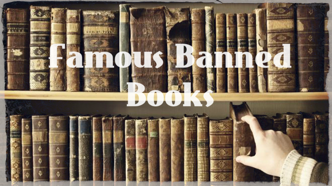 10 Most Famous Banned Books Of All Time